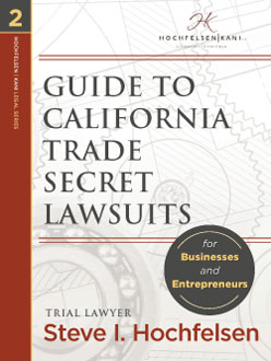 Guide to California Trade Secret Lawsuits